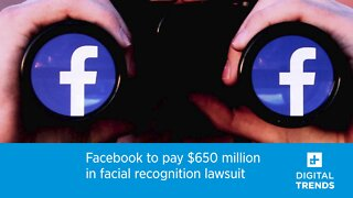 Facebook to pay $650 million in facial recognition lawsuit
