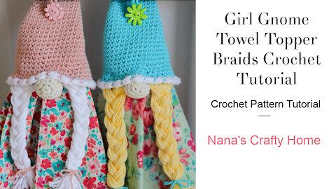 Girl Gnome Crochet Towel Topper Braids Tutorial