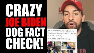 Ridiculous Joe Biden Dog FACT CHECK!