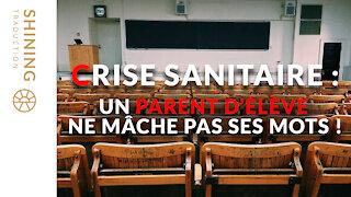 Crise sanitaire : Un parent d'élève ne mâche pas ses mots !