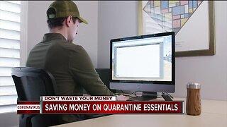Saving money on quarantine essentials