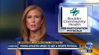 Boulder Community Health talks pre-participation physicals.