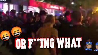OR F**ING WHAT | WOMAN AGAINST POLICE