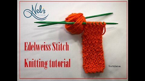 Edelweiss Stitch - Straight Needles Knitting Pattern Tutorial - Continental Knitting