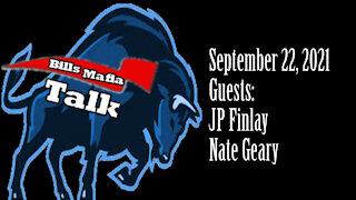 Bills Mafia Talk, With Joel Oriend, September 22, 2021, Guests: Nate Geary, JP Finlay