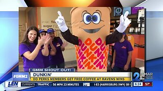 Good morning from Dunkin'!