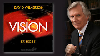Persecution Madness - David Wilkerson - The Vision - Episode 5