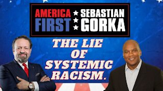 The lie of systemic racism. Kendall Qualls with Sebastian Gorka on AMERICA First