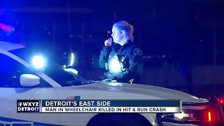 Man in wheelchair killed in hit-and-run crash on Detroit's east side