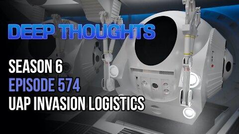 DTR S6 EP 574: UAP Invasion Logistics