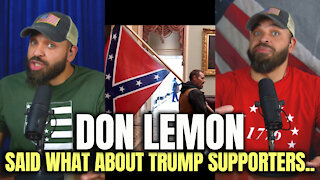Don Lemon Said What About Trump Supporters..
