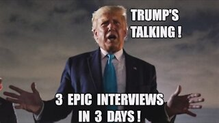 TRUMP'S 3 EPIC INTERVIEWS! Q: YOU MUST SHOW THE PEOPLE! [WW] MILITARY INTELLIGENCE STING OPERATION!