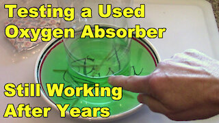 Oxygen Absorber Supplemental Video - Testing a Used Oxygen Absorber