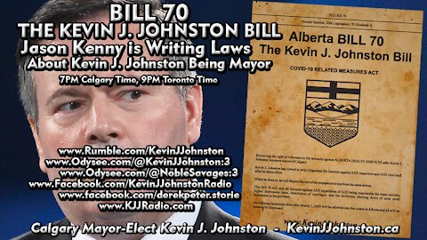 The Kevin J. Johnston BILL, Alberta is Writing Laws For Kevin J. Johnston