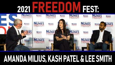 2021 Freedom Fest: Amanda Milius, Kash Patel, and Lee Smith