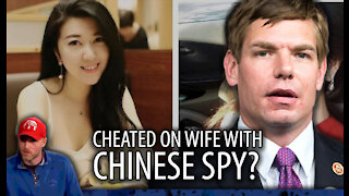 Did Eric Swalwell Cheat on His Wife With a CHINESE SPY?