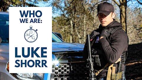 Who We Are: Luke Shorr - Minuteman Gear