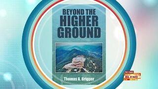 Beyond the Higher Ground