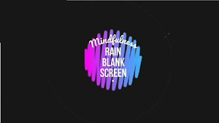 8 hr Blank Screen Natural Rain Sound for Meditation, Sleep, Study