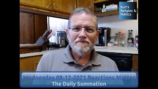 20210812 Reactions Matter - The Daily Summation
