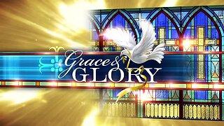 Grace and Glory 5/3