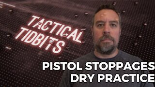 Tactical Tidbits Episode 026: Pistol Stoppages Dry Practice