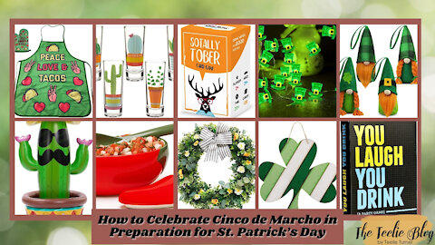 The Teelie Blog | How to Celebrate Cinco de Marcho in Preparation for St. Patrick's Day