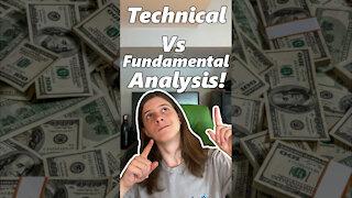 Technical Vs Fundamental Analysis!