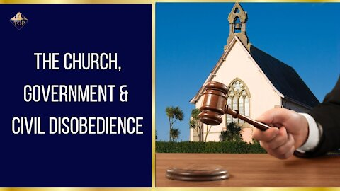 The Church 🕇, Government 🗳️, and Civil Disobedience 💥   Thriving on Purpose