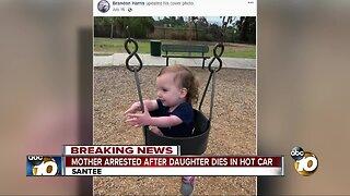 Mother arrested after daughter dies in hot car