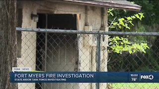 State Arson Task Force investigating Fort Myers fire