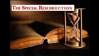 Part 10 Special Resurrection