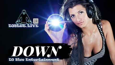 Down | EDM Mix | DJ Blue