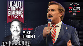 Mike Lindell Speaks at Clay Clark's Health and Freedom Conference