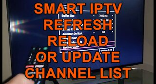 Smart IPTV How to Update or Refresh your current channel list