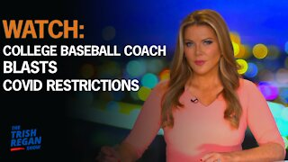 WATCH: College Baseball Coach BLASTS Covid Restrictions