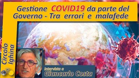 Gestione COVID19 da parte del Governo - Tra errori e malafede - Giancarlo Costa