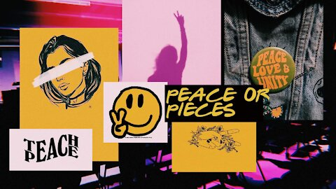 🌹 Peace or Pieces [Ep. 28]