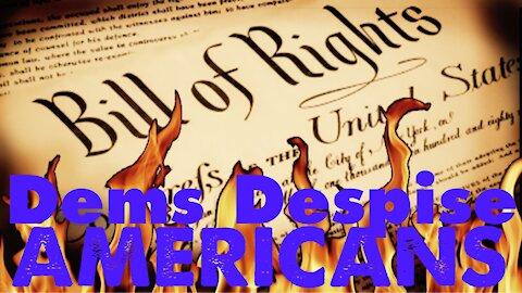 Dem's Hate America, Love Illegals