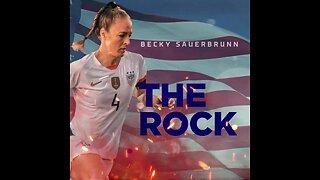 Women's World Cup Soccer - Get to Know Becky Sauerbrunn