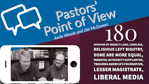 Pastors Point of View 180. Dr. Andy woods