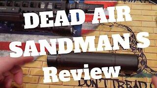 Dead Air Sandman S Review