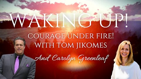 Courage Under Fire! With Tom Jikomes