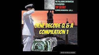 GENE DECODE Q & A Compilation General Topics
