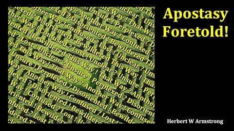 Apostasy Foretold! - Herbert W Armstrong - Radio Broadcast