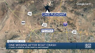 One missing after boat crash at Lake Pleasant