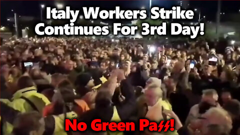 """""""PEOPLE LIKE US NEVER GIVE UP"""" Workers Strike For 3rd Day Against The Italy Green Pass Scheme"""