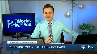 Problem Solvers Coronavirus Hotline: Renewing Your Tulsa Library Card