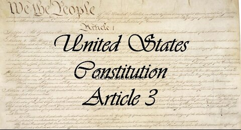 US Constitution, Article III explained