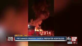 Firefighter hospitalized after fire at Brandon church